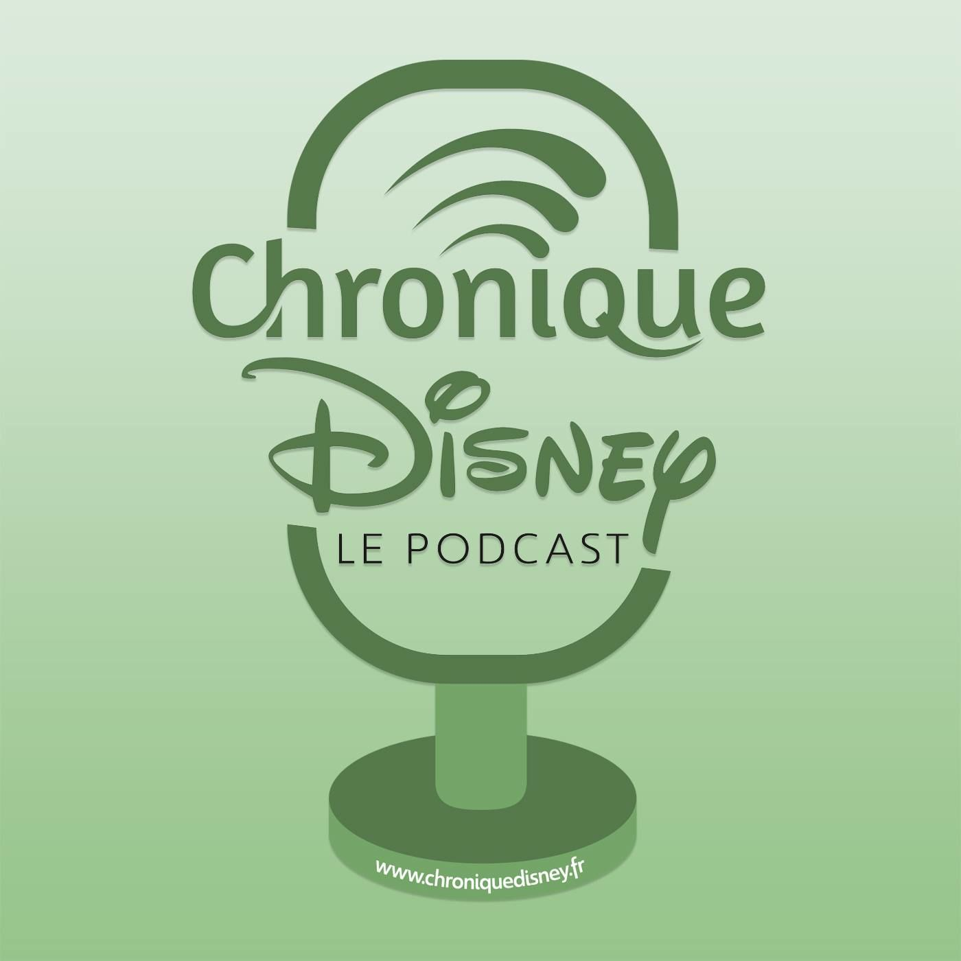 Chronique Disney - Le Podcast