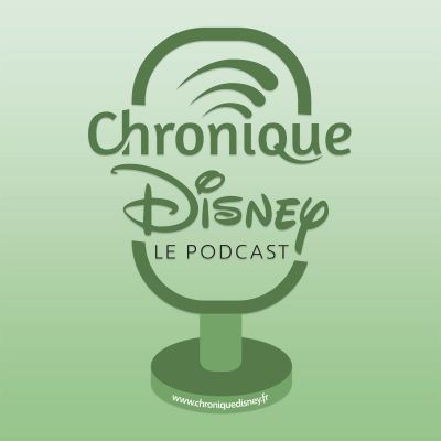 Chronique Disney - Le Podcast cover