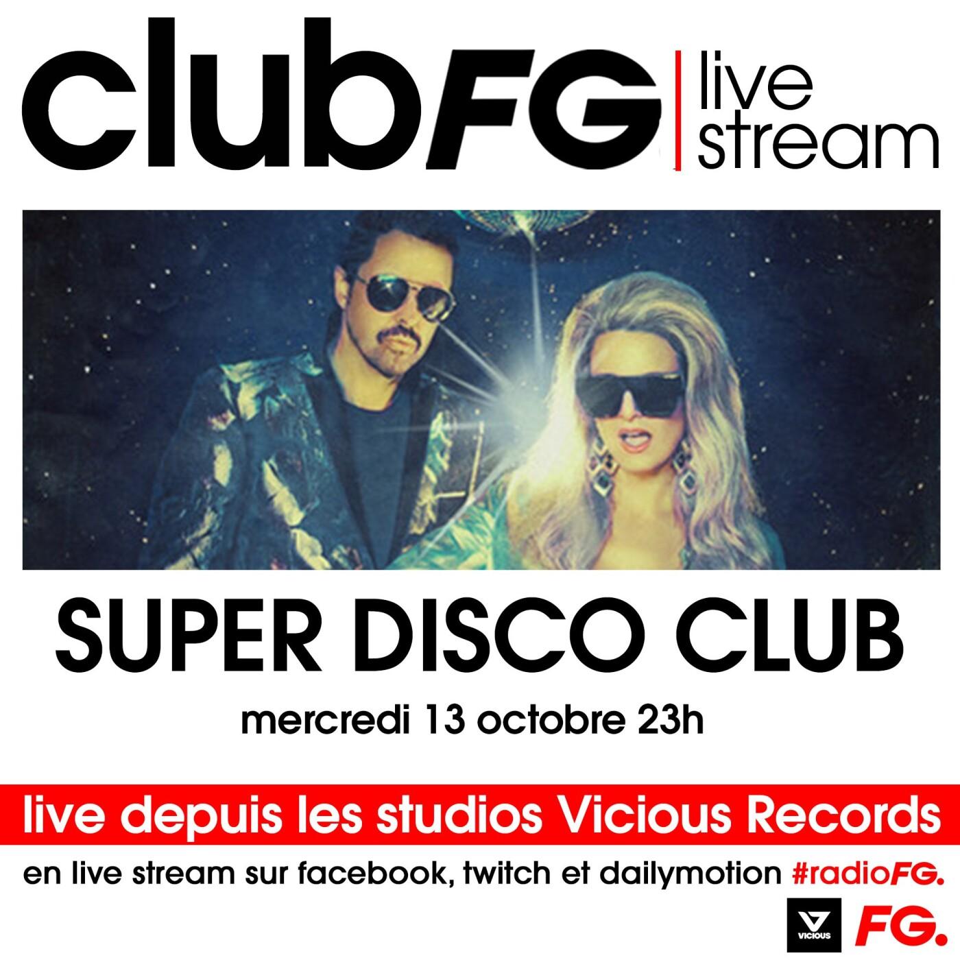 CLUB FG LIVE STREAM : SUPER DISCO CLUB