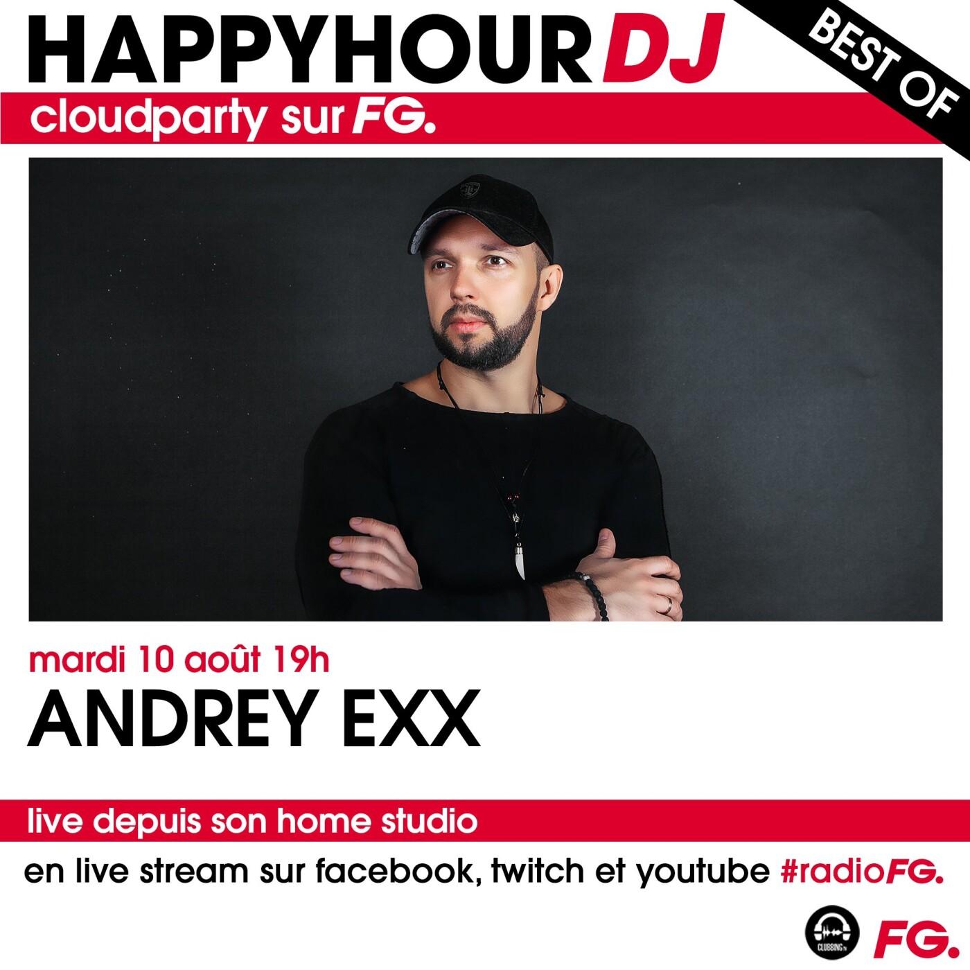 HAPPY HOUR DJ BEST OF : ANDREY EXX