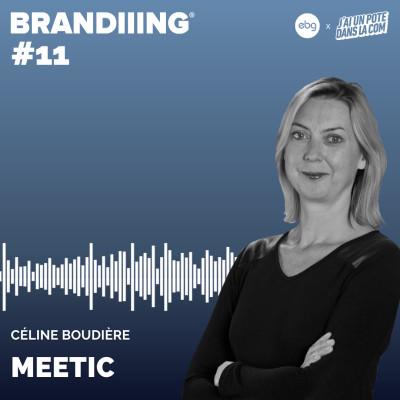 #11 - MEETIC avec Céline Boudière cover