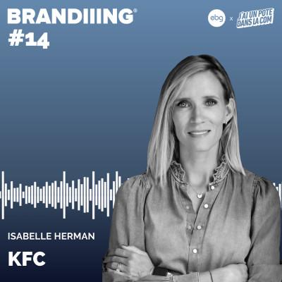 #14 - KFC avec Isabelle Herman cover