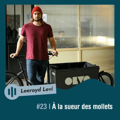 #23 | Leeroyd Levi - À la sueur des mollets cover