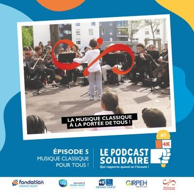 #5 : Musique Classique pour tous avec Solidarité Grand Ouest cover