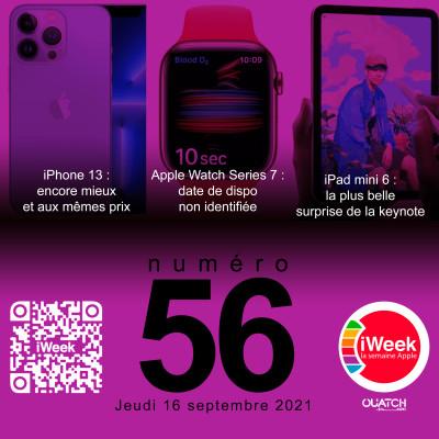 iWeek (la semaine Apple) 56 : Keynote iPhone 13, Apple Watch S7, iPad 9, iPad mini 6 : le débrief cover