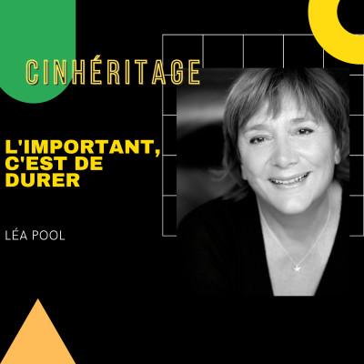 #25 – LÉA POOL : L'IMPORTANT, C'EST DE DURER cover