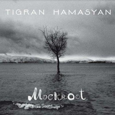 image Ep 10 : Tigran Hamasyan - Mockroot