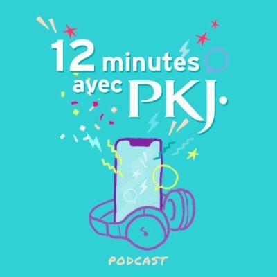12 minutes avec PKJ cover