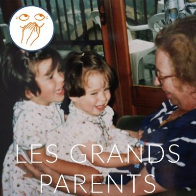 Les grands-parents : le podcast des abonnés (avec la participation surprise de ma soeur) cover