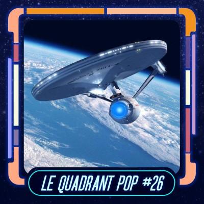 Le Quadrant Pop #26 - Peut-on voyager dans l'espace comme dans Star Trek ? cover