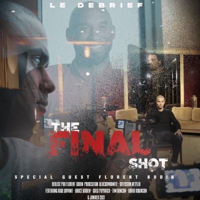 DOCUMENTAIRE   THE FINAL SHOT : FLORENT BODIN PAR COEUR cover