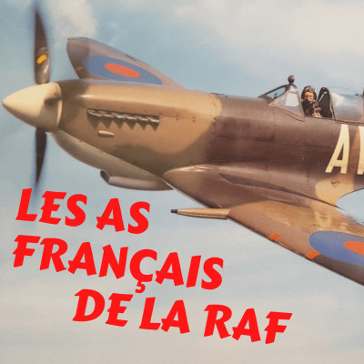 Les As français de la Royal Air Force - Partie 1