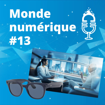 #13 Lunettes connectées Facebook - Renault et la voiture du futur - Craignez-vous les robots ? cover