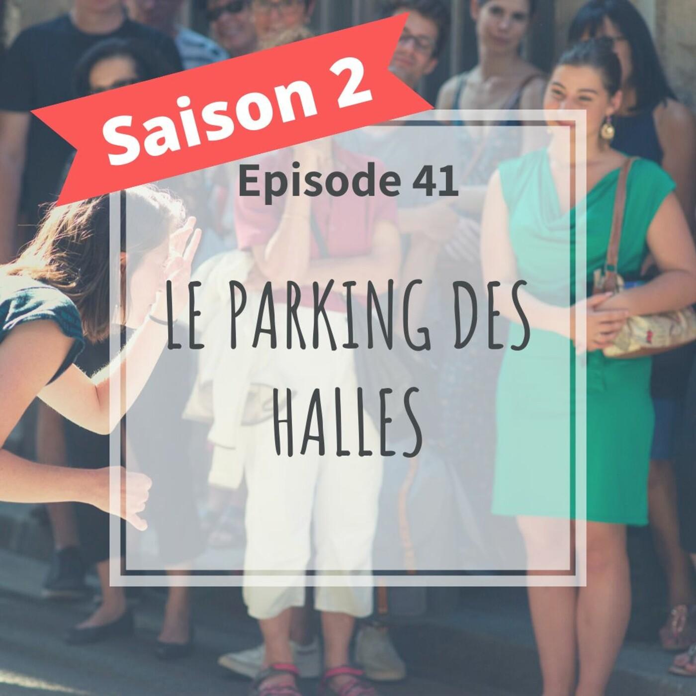 2-41 - Le Parking Des Halles