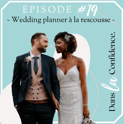 #19 - Wedding Planner à la rescousse cover
