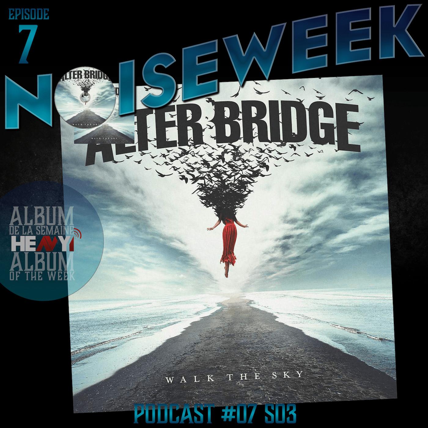 Noiseweek #07 Saison 3