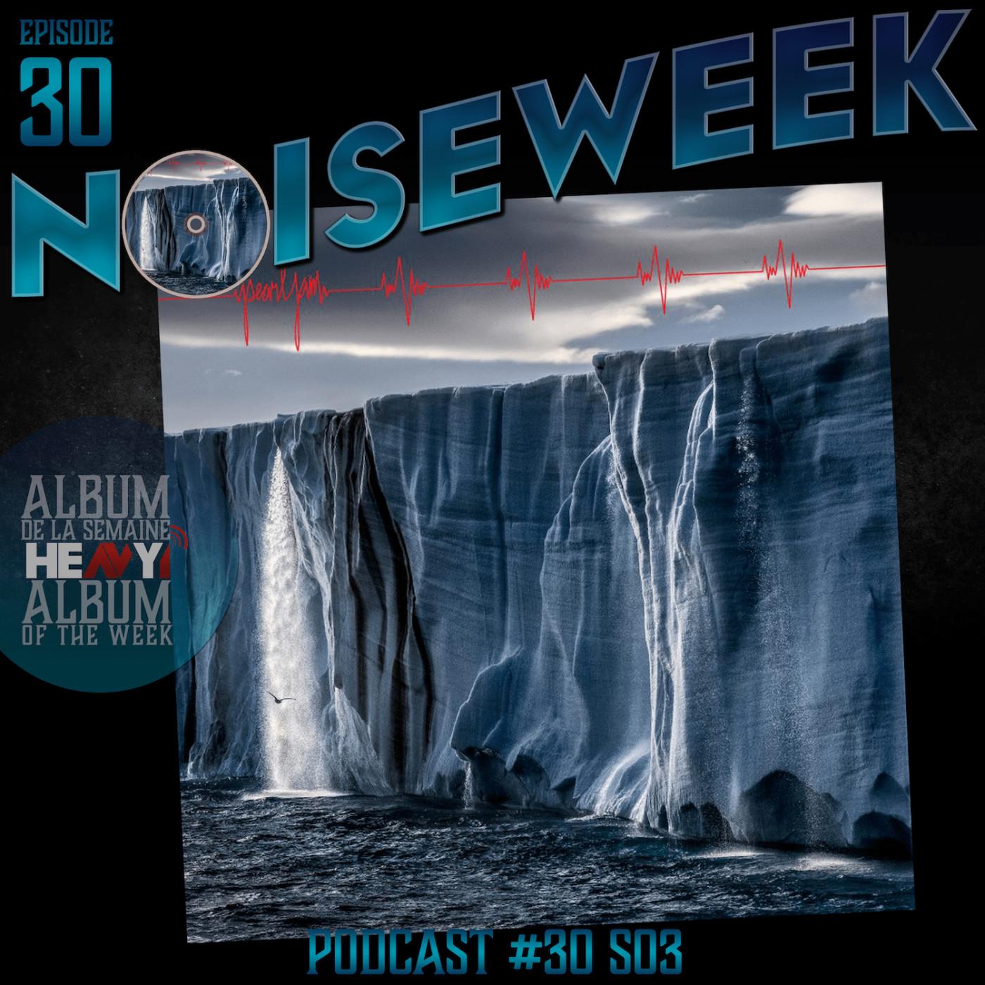 Noiseweek #30 Saison 3