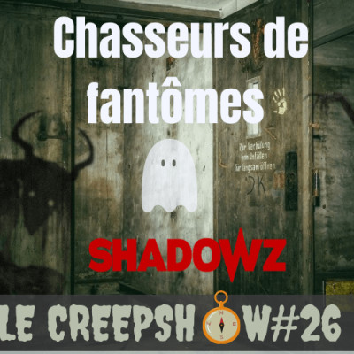 Creepshow 26 : Les Fantômes Existent ? x Shadowz cover