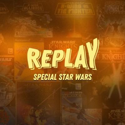 Au Tour du Mic - Replay #9: Spécial Jeux et Mods Star Wars cover