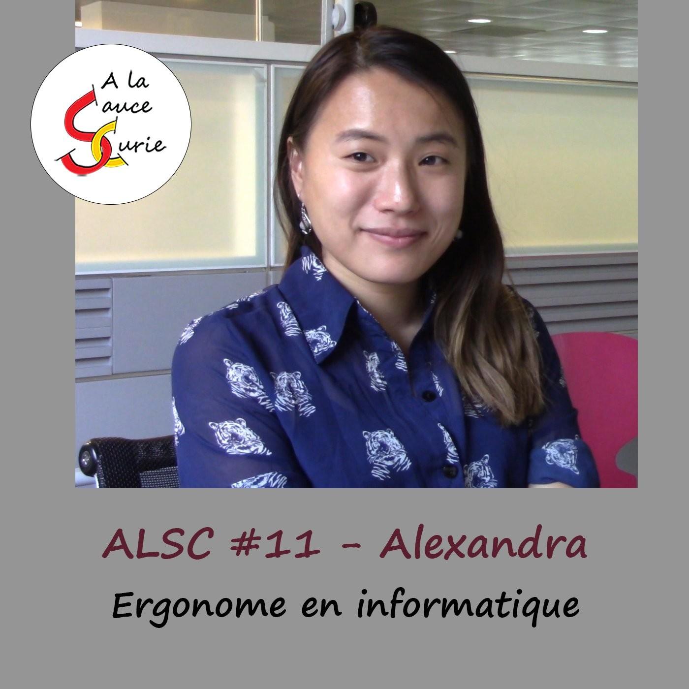 Alexandra, Ergonome en informatique [ALSC S01E10]