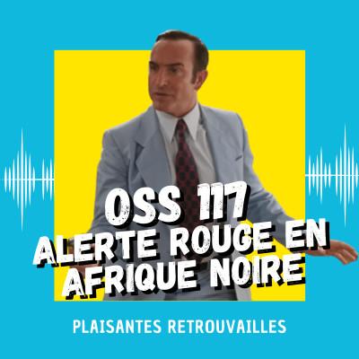 OSS 117 : Alerte Rouge en Afrique Noire cover