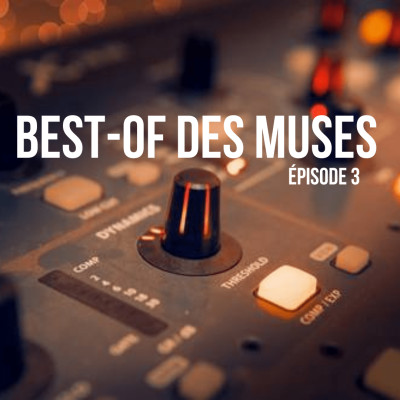 Best of des muses, Épisode 3 par Laurence cover