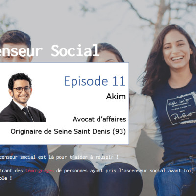 L'ascenseur social le Podcast - Episode 11 - Akim cover
