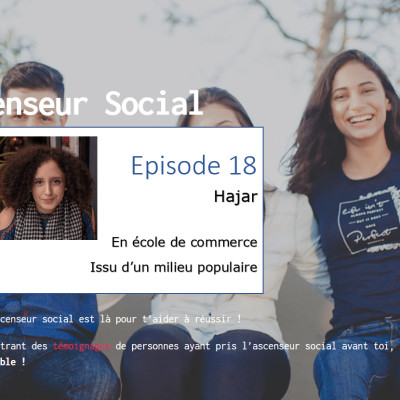 L'ascenseur social le Podcast - Episode 18 - Hajar cover