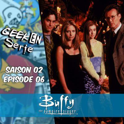 image Geek en série 2x06: Buffy contre les vampires