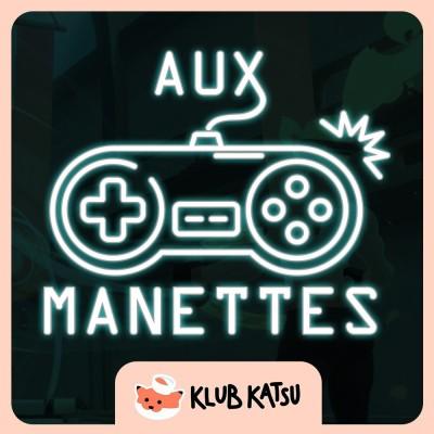 Aux Manettes #05 (feat. Pantha) - Février en sueur, avec Ring Fit Adventure, ScourgeBringer et Warriors Orochi 4 Ultimate cover