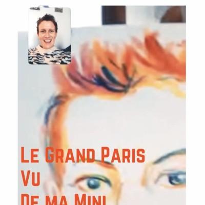 Le Grand Paris Vu De Ma Mini (Croque moi en visio) cover
