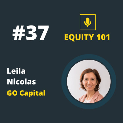 #37 Leila NICOLAS (GO Capital) - Comprendre l'investissement en Biotech #Episode2 cover