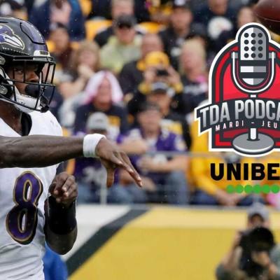 image TDA Podcast n°317 - Preview S9 : le grand défi de Lamar Jackson
