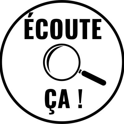 Image of the show Écoute Ça !