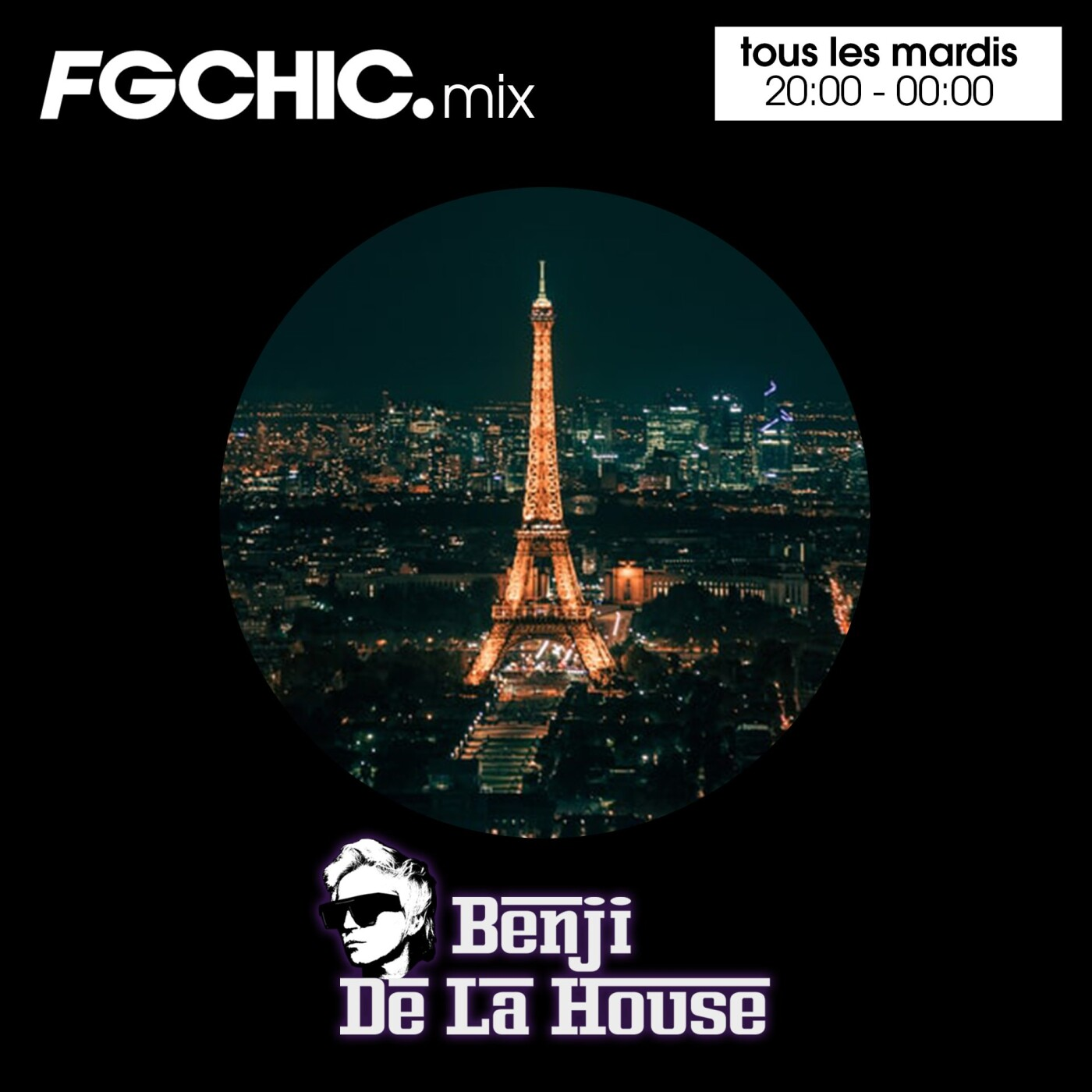 FG CHIC MIX BY BENJI DE LA HOUSE