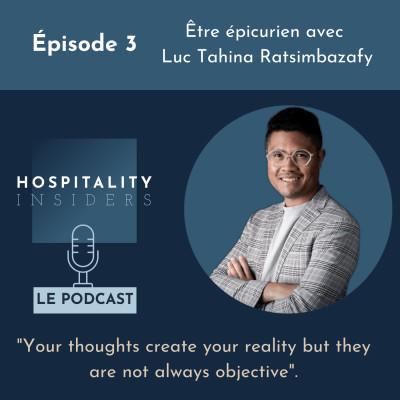Épisode 3 - Être épicurien avec Luc Tahina Ratsimbazafy cover