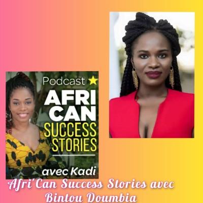 Afri'Can Success Stories #16 avec Bintou Doumbia de l'association PHAWOP: Donner tout pour l'estime de soi dans la maladie cover