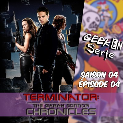 image Geek en série 4x04 : The Sarah Connor Chronicles