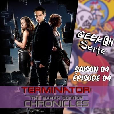 Geek en série 4x04 : The Sarah Connor Chronicles cover