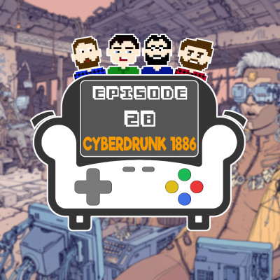 Episode 28 - Cyberdrunk 1886 cover