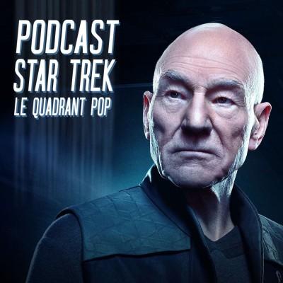 Le Quadrant Pop #1 - C'est dans les vieux pots qu'on fait les meilleurs Gagh (Star Trek Picard S01E01) cover
