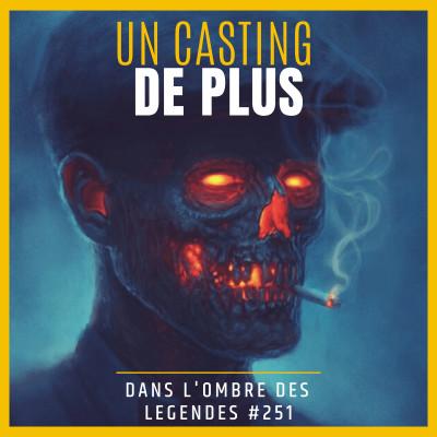 Dans l'ombre des légendes-251 Un casting de plus... cover