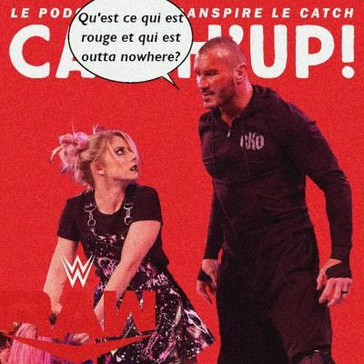Catch'up! WWE Raw du 25 janvier 2021 — Les brûlures de l'Histoire cover