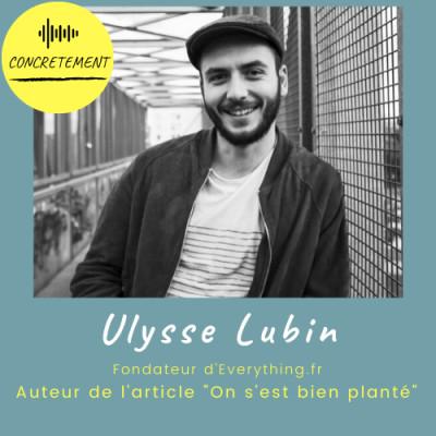 """Concrètement - Episode 16 - Ulysse Lubin - Ou """"Comment j'ai planté ma boîte"""" cover"""