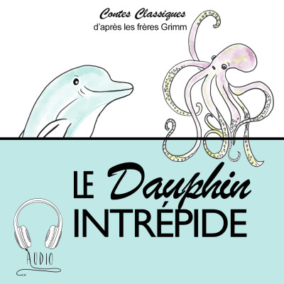 LE DAUPHIN INTREPIDE.wav cover