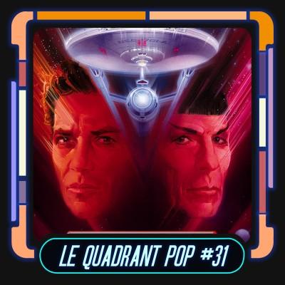 Le Quadrant Pop #31 - Star Trek 5 : L'ultime frontière cover