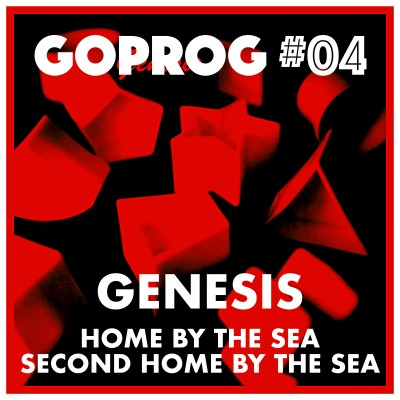 GoProg#04 - Genesis / Home by the Sea cover