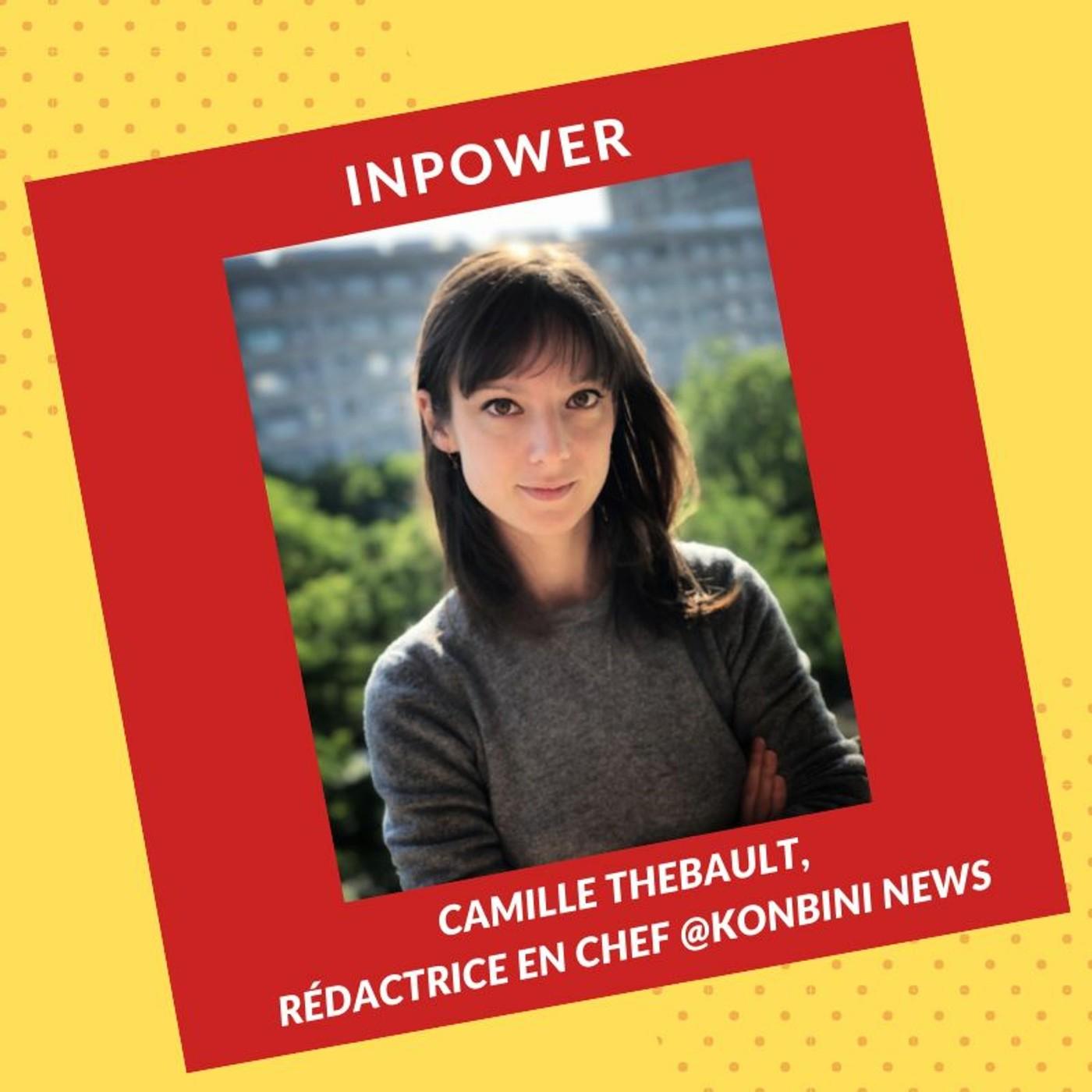 Camille Thebault, Rédactrice en Chef @KonbiniNews