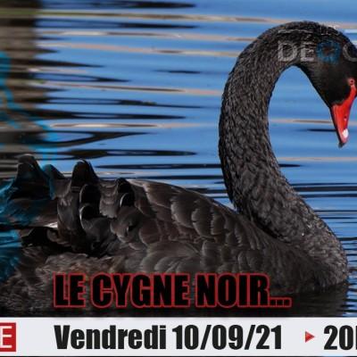 Le Cygne Noir... - 10/09/21 cover