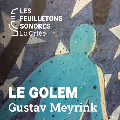 Le Golem de Gustav Meyrink lu par Caroline Espargilière cover